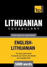 T&p English-Lithuanian Vocabulary 5000 Words - Andrey Taranov