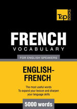 T&p English-French Vocabulary 5000 Words - Andrey Taranov