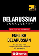 T&p English-Belarussian Vocabulary 9000 Words - Andrey Taranov