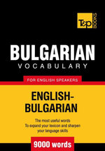 T&p English-Bulgarian Vocabulary 9000 Words - Andrey Taranov
