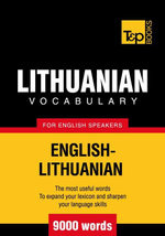 T&p English-Lithuanian Vocabulary 9000 Words - Andrey Taranov