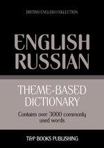 Theme-based dictionary British English-Russian - 3000 words - Andrey Taranov