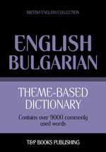 Theme-based dictionary British English-Bulgarian - 9000 words - Andrey Taranov