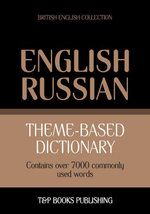 Theme-based dictionary British English-Russian - 7000 words - Andrey Taranov