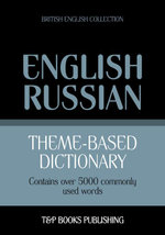 Theme-based dictionary British English-Russian - 5000 words - Andrey Taranov