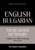 Theme-based dictionary British English-Bulgarian - 3000 words - Andrey Taranov