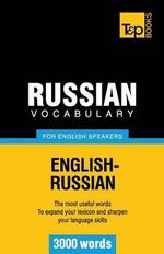 Russian Vocabulary for English Speakers - 3000 Words - Andrey Taranov