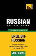 Russian Vocabulary for English Speakers - 7000 Words - Andrey Taranov