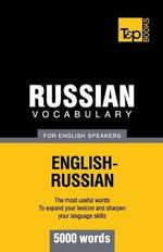 Russian Vocabulary for English Speakers - 5000 Words - Andrey Taranov