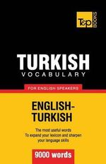 Turkish Vocabulary for English Speakers - 9000 Words - Andrey Taranov