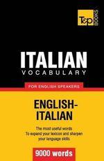 Italian Vocabulary for English Speakers - 9000 Words - Andrey Taranov
