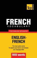 French Vocabulary for English Speakers - 9000 Words - Andrey Taranov