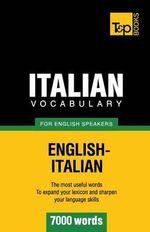 Italian Vocabulary for English Speakers - 7000 Words - Andrey Taranov