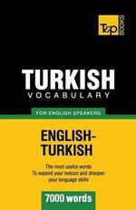 Turkish Vocabulary for English Speakers - 7000 Words - Andrey Taranov