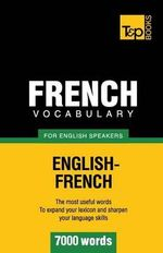 French Vocabulary for English Speakers - 7000 Words - Andrey Taranov