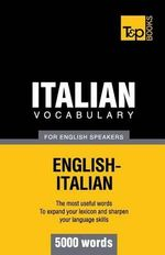 Italian Vocabulary for English Speakers - 5000 Words - Andrey Taranov