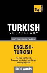 Turkish Vocabulary for English Speakers - 5000 Words - Andrey Taranov