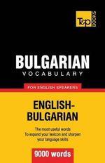 Bulgarian Vocabulary for English Speakers - 9000 Words - Andrey Taranov