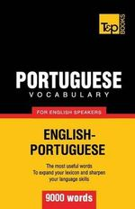 Portuguese Vocabulary for English Speakers - 9000 Words - Andrey Taranov