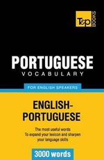 Portuguese Vocabulary for English Speakers - 3000 Words - Andrey Taranov