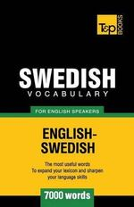 Swedish Vocabulary for English Speakers - 7000 Words - Andrey Taranov