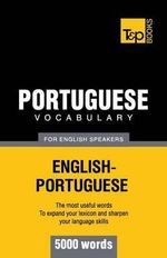Portuguese Vocabulary for English Speakers - 5000 Words - Andrey Taranov