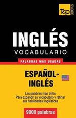 Vocabulario Espanol-Ingles Americano - 9000 Palabras Mas Usadas - Andrey Taranov