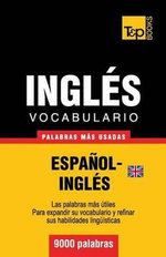 Vocabulario Espanol-Ingles Britanico - 9000 Palabras Mas Usadas - Andrey Taranov