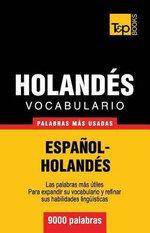 Vocabulario Espanol-Holandes - 9000 Palabras Mas Usadas - Andrey Taranov