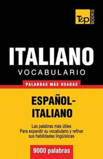 Vocabulario Espanol-Italiano - 9000 Palabras Mas Usadas - Andrey Taranov