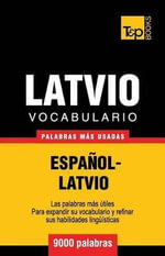 Vocabulario Espanol-Latvio - 9000 Palabras Mas Usadas - Andrey Taranov