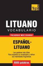 Vocabulario Espanol-Lituano - 9000 Palabras Mas Usadas - Andrey Taranov