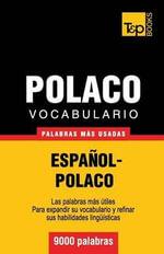 Vocabulario Espanol-Polaco - 9000 Palabras Mas Usadas - Andrey Taranov