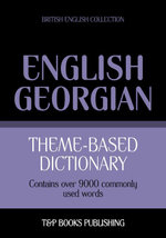 Theme-based dictionary British English-Georgian - 9000 words - Andrey Taranov