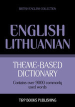Theme-based dictionary British English-Lithuanian - 9000 words - Andrey Taranov
