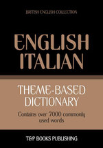 Theme-based dictionary British English-Italian - 7000 words - Andrey Taranov
