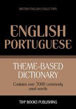 Theme-based dictionary British English-Portuguese - 7000 words - Andrey Taranov