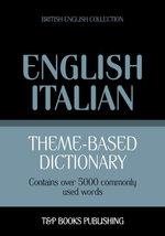 Theme-based dictionary British English-Italian - 5000 words - Andrey Taranov