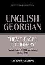 Theme-based dictionary British English-Georgian - 3000 words - Andrey Taranov