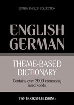 Theme-based dictionary British English-German - 3000 words - Andrey Taranov
