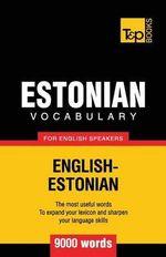 Estonian Vocabulary for English Speakers - 9000 Words - Andrey Taranov