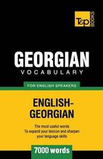Georgian Vocabulary for English Speakers - 7000 Words - Andrey Taranov