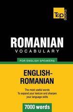 Romanian Vocabulary for English Speakers - 7000 Words - Andrey Taranov