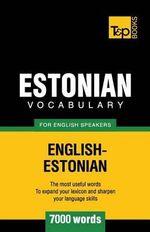 Estonian Vocabulary for English Speakers - 7000 Words - Andrey Taranov