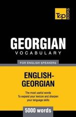 Georgian Vocabulary for English Speakers - 5000 Words - Andrey Taranov