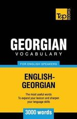 Georgian Vocabulary for English Speakers - 3000 Words - Andrey Taranov