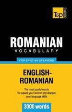 Romanian Vocabulary for English Speakers - 3000 Words - Andrey Taranov
