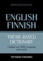 Theme-based dictionary British English-Finnish - 5000 words - Andrey Taranov