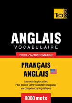 Vocabulaire Francais-Anglais Us Pour L'Autoformation - 9000 Mots - Andrey Taranov