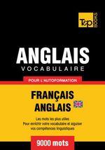 Vocabulaire Francais-Anglais Br Pour L'Autoformation - 9000 Mots - Andrey Taranov